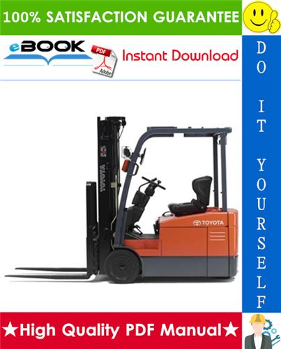 Thumbnail ☆☆ Best ☆☆ Toyota 7FBEU15, 7FBEU18, 7FBEHU18, 7FBEU20 Forklift Trucks Service Repair Manual