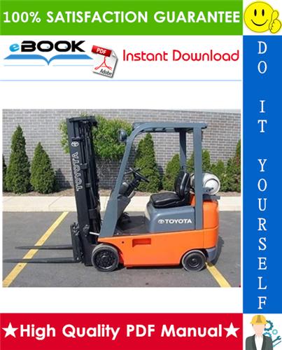 Thumbnail ☆☆ Best ☆☆ Toyota 7FGCU15, 7FGCU18, 7FGCSU20 Forklift Trucks Service Repair Manual