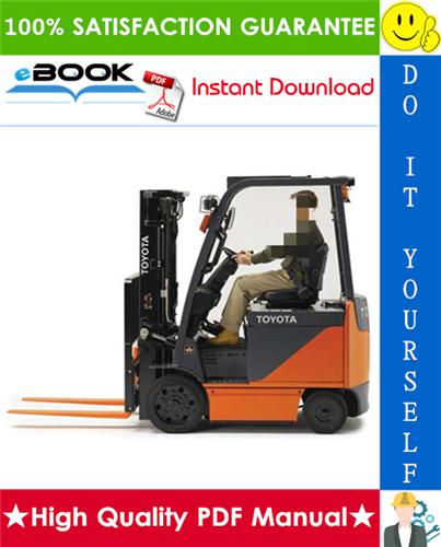 Thumbnail ☆☆ Best ☆☆ Toyota Electric Powered Forklift 8FBCU, 8FBCHU Series Service Repair Manual