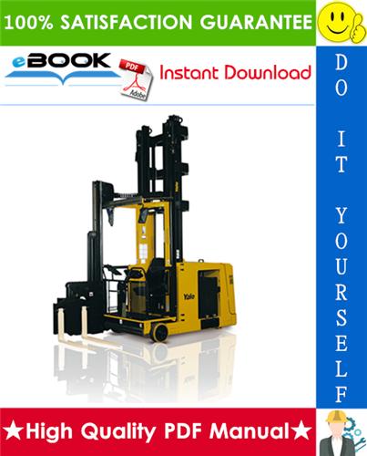Thumbnail ☆☆ Best ☆☆ Yale MTC10, MTC13, MTC15, MTC18, NTA030SA, NTA040SA, NTA040DA Very Narrow Aisle Lift Truck Service Repair Manual