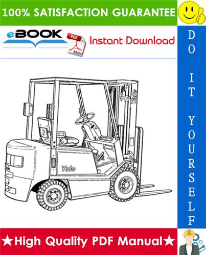 Thumbnail ☆☆ Best ☆☆ Yale GP050TG, GLP050TG, GP060TG, GLP060TG (A875) Forklift Trucks Service Repair Manual
