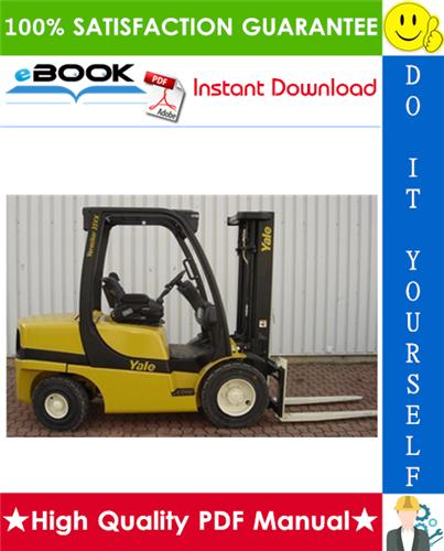 Thumbnail ☆☆ Best ☆☆ Yale GLP20VX, GLP25VX, GLP30VX, GLP35VX, GDP20VX, GDP25VX, GDP30VX, GDP35VX Europe (C875) Forklift Trucks Service Repair Manual