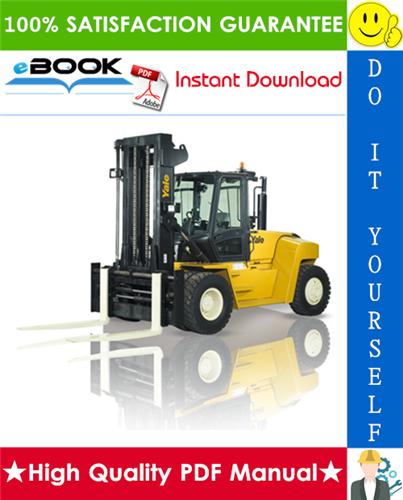 Thumbnail ☆☆ Best ☆☆ Yale GDP130EC, GDP140EC, GDP160EC Europe (E877) Forklift Trucks Service Repair Manual