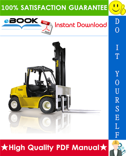 Thumbnail ☆☆ Best ☆☆ Yale GLP60VX, GLP70VX, GDP60VX, GDP70VX Europe (E878) Forklift Trucks Service Repair Manual