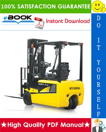 Thumbnail ☆☆ Best ☆☆ Hyundai 15BT-7, 18BT-7, 20BT-7, 16B-7, 18B-7, 20B-7 Forklift Trucks Service Repair Manual