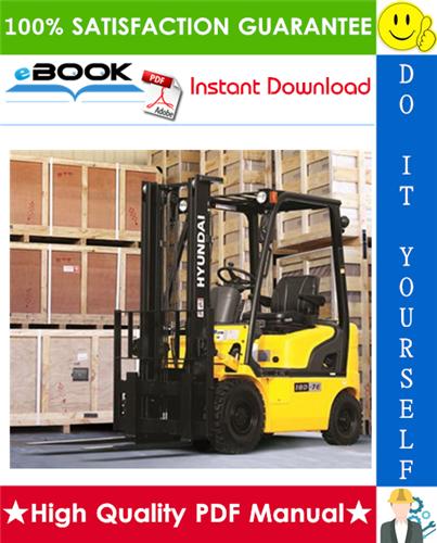 Thumbnail ☆☆ Best ☆☆ Hyundai 15D-7E, 18D-7E, 20DA-7E Forklift Trucks Service Repair Manual