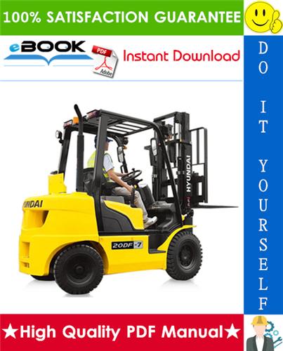 Thumbnail ☆☆ Best ☆☆ Hyundai 20DF, 25DF, 30DF, 33DF Forklift Trucks Service Repair Manual