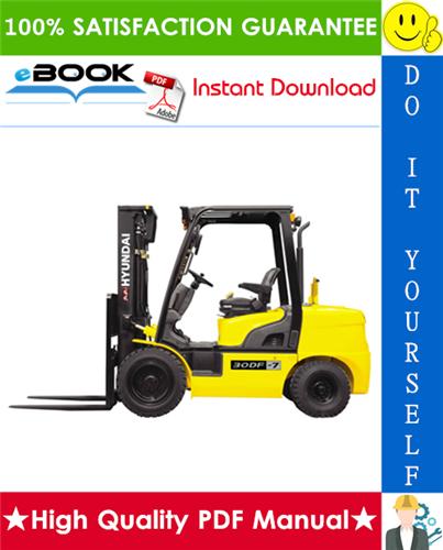 Thumbnail ☆☆ Best ☆☆ Hyundai 35DF-7 Forklift Truck Service Repair Manual