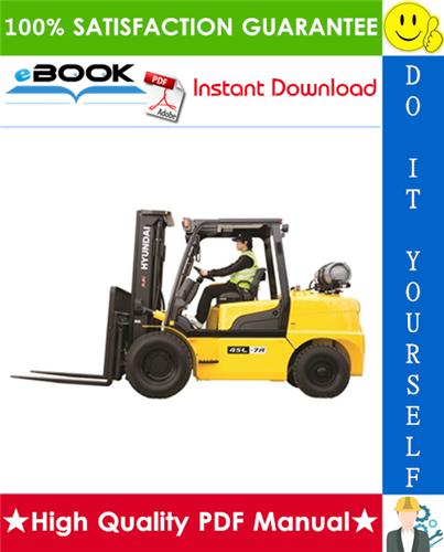 Thumbnail ☆☆ Best ☆☆ Hyundai 35L-7A, 40L-7A, 45L-7A, 50L-7A Forklift Trucks Service Repair Manual