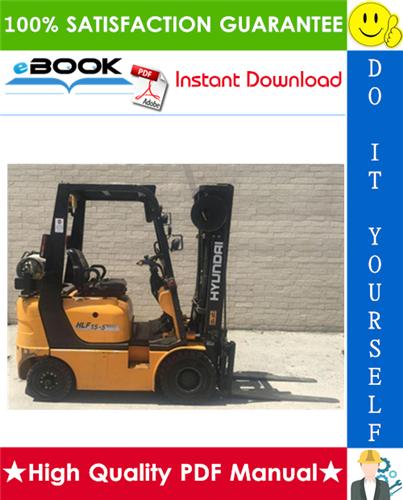 Thumbnail ☆☆ Best ☆☆ Hyundai HLF15-5, HLF18-5, HLF15C-5, HLF18C-5 Forklift Trucks Service Repair Manual