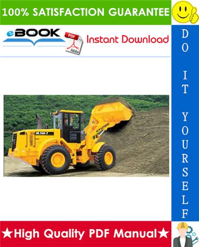 Thumbnail ☆☆ Best ☆☆ Hyundai HL740-7, HL740TM-7 Wheel Loader Service Repair Manual