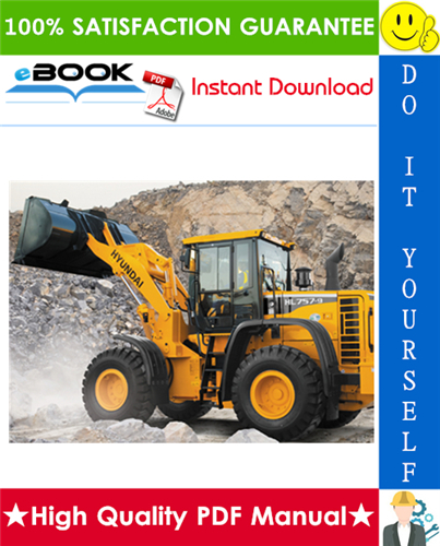 Thumbnail ☆☆ Best ☆☆ Hyundai HL757-9, HL757TM-9 Wheel Loader Service Repair Manual