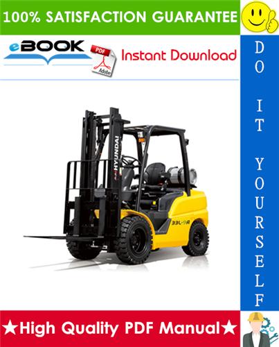Thumbnail ☆☆ Best ☆☆ Hyundai 25L-9A, 30L-9A, 33L-9A Forklift Trucks Service Repair Manual