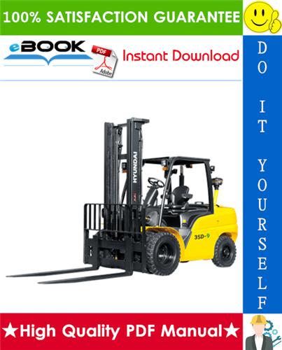 Thumbnail ☆☆ Best ☆☆ Hyundai 35D-9, 40D-9, 45D-9, 50DA-9 Forklift Trucks Service Repair Manual