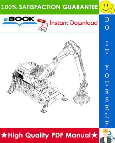 Thumbnail ☆☆ Best ☆☆ Liebherr A974B Litronic Hydraulic Excavator Operation & Maintenance Manual