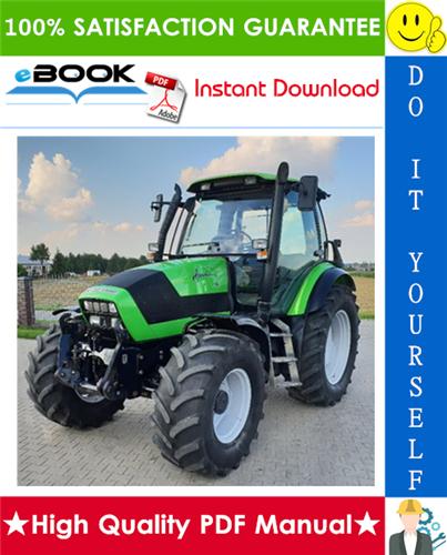 Thumbnail ☆☆ Best ☆☆ Deutz-Fahr Agrotron 130, 140, 155, 165 Tractor Service Repair Manual