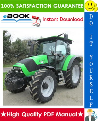Thumbnail ☆☆ Best ☆☆ Deutz-Fahr Agrotron K90, K100, K110, K120 Tractor Service Repair Manual