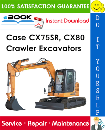 Thumbnail ☆☆ Best ☆☆ Case CX75SR, CX80 Crawler Excavators Service Repair Manual