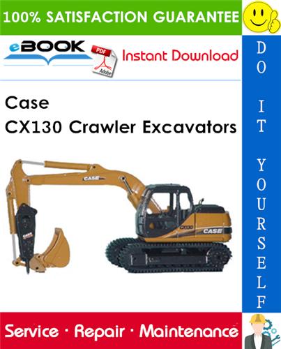 Thumbnail ☆☆ Best ☆☆ Case CX130 Crawler Excavators Service Repair Manual