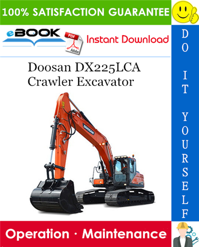 Thumbnail ☆☆ Best ☆☆ Doosan DX225LCA Crawler Excavator Operation & Maintenance Manual