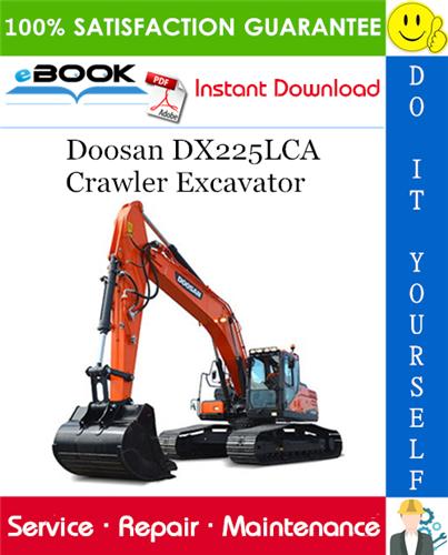 Thumbnail ☆☆ Best ☆☆ Doosan DX225LCA Crawler Excavator Service Repair Manual
