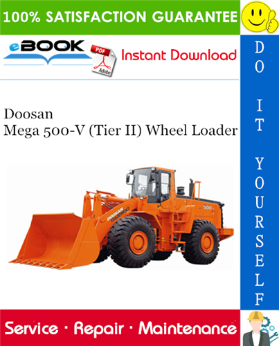Thumbnail ☆☆ Best ☆☆ Doosan Mega 500-V (Tier II) Wheel Loader Service Repair Manual + Operation & Maintenance Manual