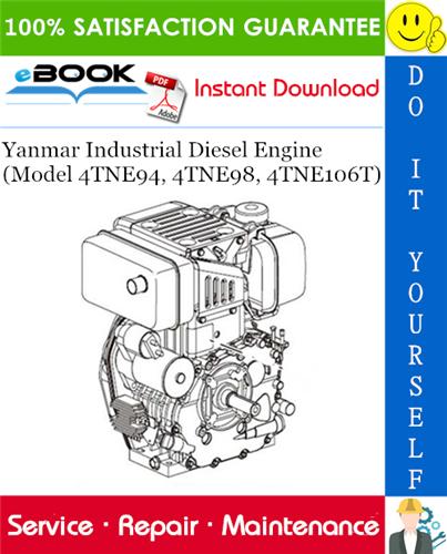 Thumbnail ☆☆ Best ☆☆ Yanmar Industrial Diesel Engine (Model 4TNE94, 4TNE98, 4TNE106T) Service Repair Manual