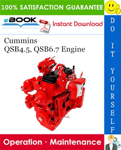 Thumbnail ☆☆ Best ☆☆ Cummins QSB4.5, QSB6.7 Engine Operation & Maintenance Manual