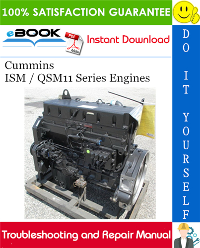 Thumbnail ☆☆ Best ☆☆ Cummins ISM / QSM11 Series Engines Troubleshooting and Repair Manual