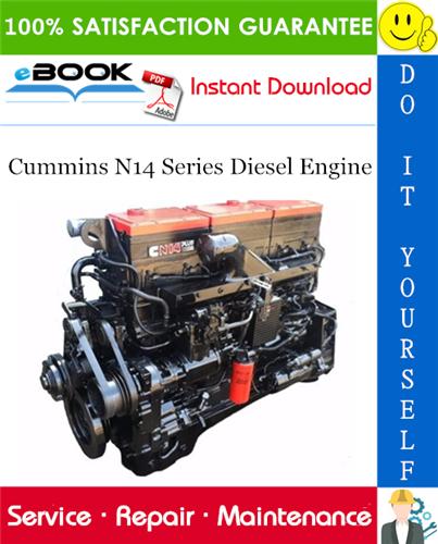 Thumbnail ☆☆ Best ☆☆ Cummins N14 Series Diesel Engine Service Repair Manual