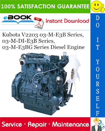 Thumbnail ☆☆ Best ☆☆ Kubota V2203 03-M-E3B Series, 03-M-DI-E3B Series, 03-M-E3BG Series Diesel Engine Service Repair Manual