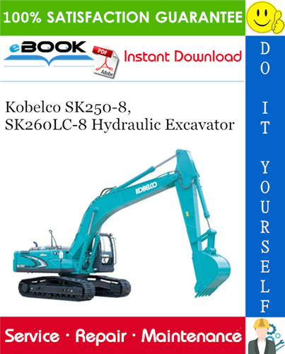 Thumbnail ☆☆ Best ☆☆ Kobelco SK250-8, SK260LC-8 Hydraulic Excavator Service Repair Manual