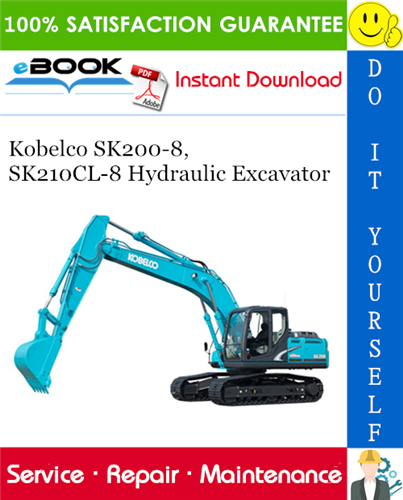 Thumbnail ☆☆ Best ☆☆ Kobelco SK200-8, SK210CL-8 Hydraulic Excavator Service Repair Manual