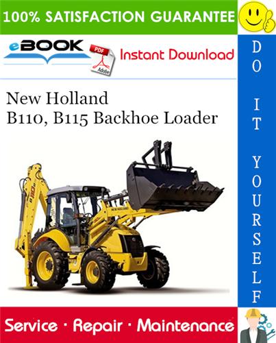 Thumbnail ☆☆ Best ☆☆ New Holland B110, B115 Backhoe Loader Service Repair Manual
