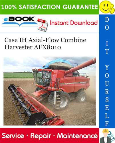 Thumbnail ☆☆ Best ☆☆ Case IH Axial-Flow Combine Harvester AFX8010 Service Repair Manual