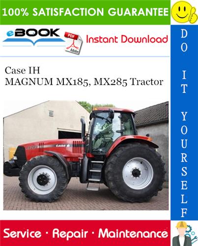 Thumbnail ☆☆ Best ☆☆ Case IH MAGNUM MX185, MX285 Tractor Service Repair Manual