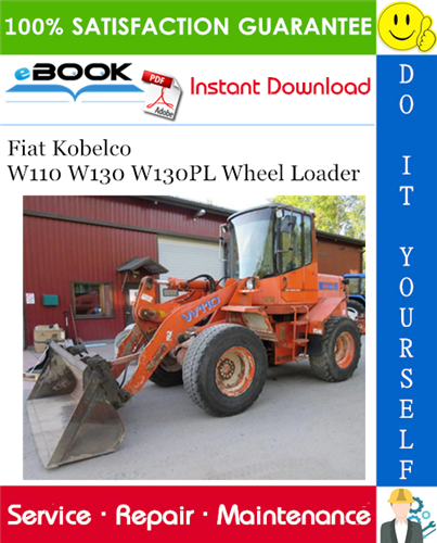 Thumbnail ☆☆ Best ☆☆ Fiat Kobelco W110 W130 W130PL Wheel Loader Service Repair Manual