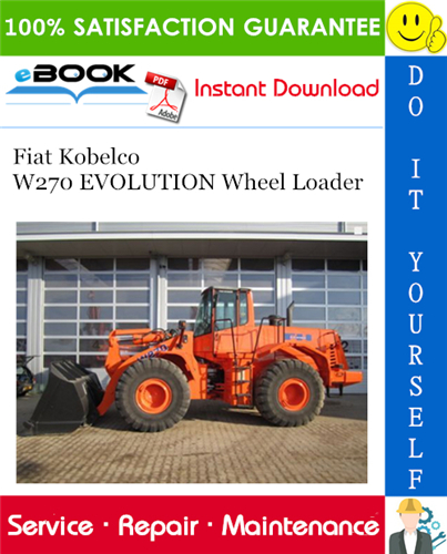 Thumbnail ☆☆ Best ☆☆ Fiat Kobelco W270 EVOLUTION Wheel Loader Service Repair Manual