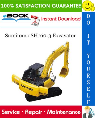 Thumbnail ☆☆ Best ☆☆ Sumitomo SH160-3 Excavator Service Repair Manual