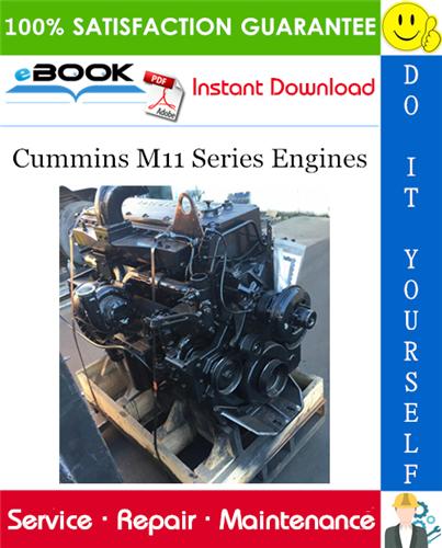 Thumbnail ☆☆ Best ☆☆ Cummins M11 Series Engines Service Repair Manual