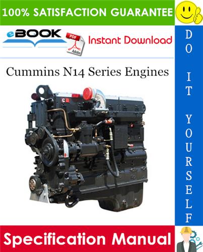 Thumbnail ☆☆ Best ☆☆ Cummins N14 Series Engines Specification Manual