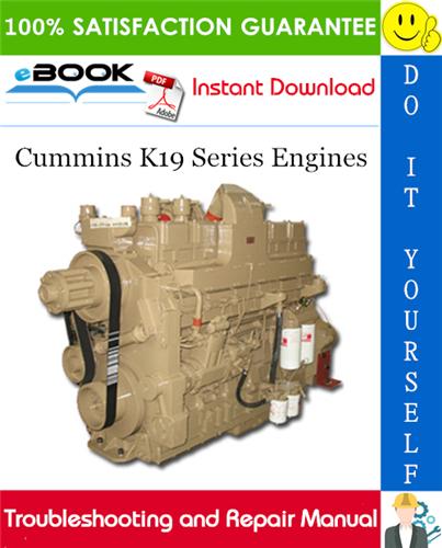 Thumbnail ☆☆ Best ☆☆ Cummins K19 Series Engines Troubleshooting and Repair Manual