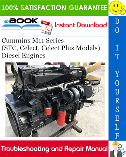 Thumbnail ☆☆ Best ☆☆ Cummins M11 Series (STC, Celect, Celect Plus Models) Diesel Engines Troubleshooting and Repair Manual