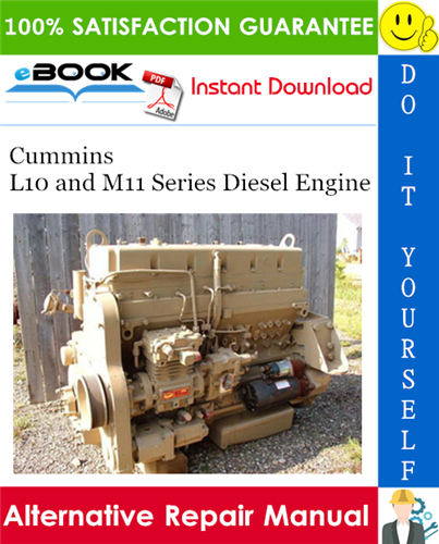 Thumbnail ☆☆ Best ☆☆ Cummins L10 and M11 Series Diesel Engine Alternative Repair Manual