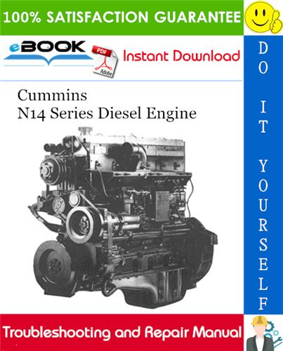 Thumbnail ☆☆ Best ☆☆ Cummins N14 Series Diesel Engine Troubleshooting and Repair Manual