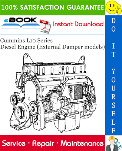 Thumbnail ☆☆ Best ☆☆ Cummins L10 Series Diesel Engine (External Damper models) Service Repair Manual