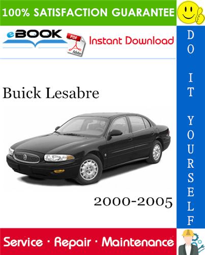 Thumbnail ☆☆ Best ☆☆ Buick Lesabre Service Repair Manual 2000-2005 Download