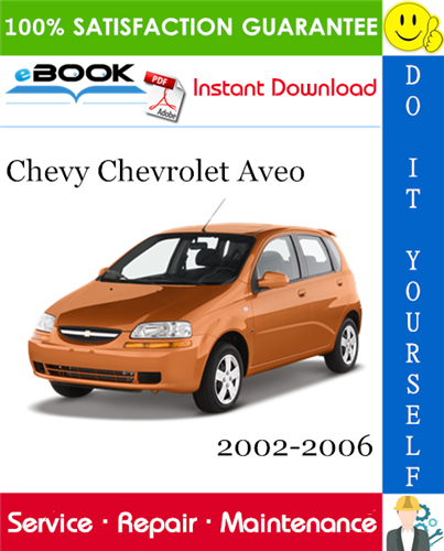 Thumbnail ☆☆ Best ☆☆ Chevy Chevrolet Aveo Service Repair Manual 2002-2006 Download