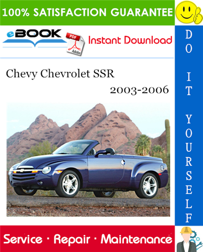 Thumbnail ☆☆ Best ☆☆ Chevy Chevrolet SSR Service Repair Manual 2003-2006 Download