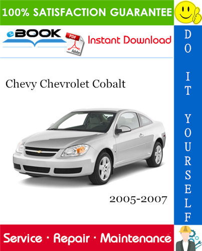 Thumbnail ☆☆ Best ☆☆ Chevy Chevrolet Cobalt Service Repair Manual 2005-2007 Download